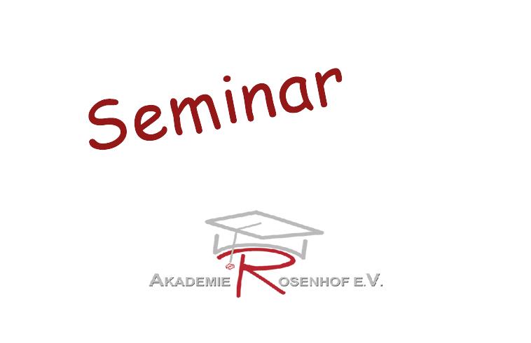 seminare der Akademie Rosenhof